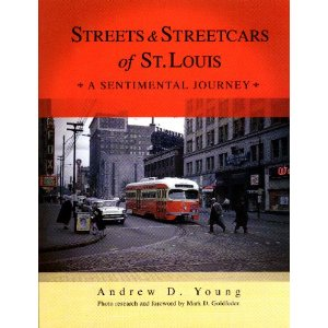 "Cover of ""Streets and Streetcars of St. Louis"""